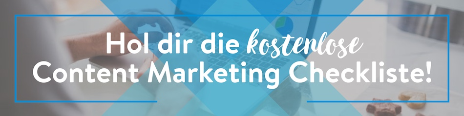 blog schreiben, Content Marketing Checkliste